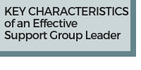 Key Characteristics of an Effective Support Group Leader