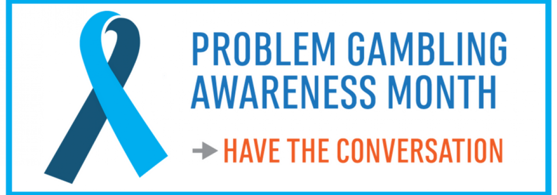 MARCH IS PROBLEM GAMBLING AWARENESS MONTH banner image